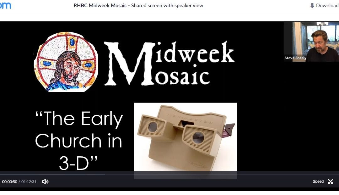 Midweek Mosaic online:  Here's a sample…